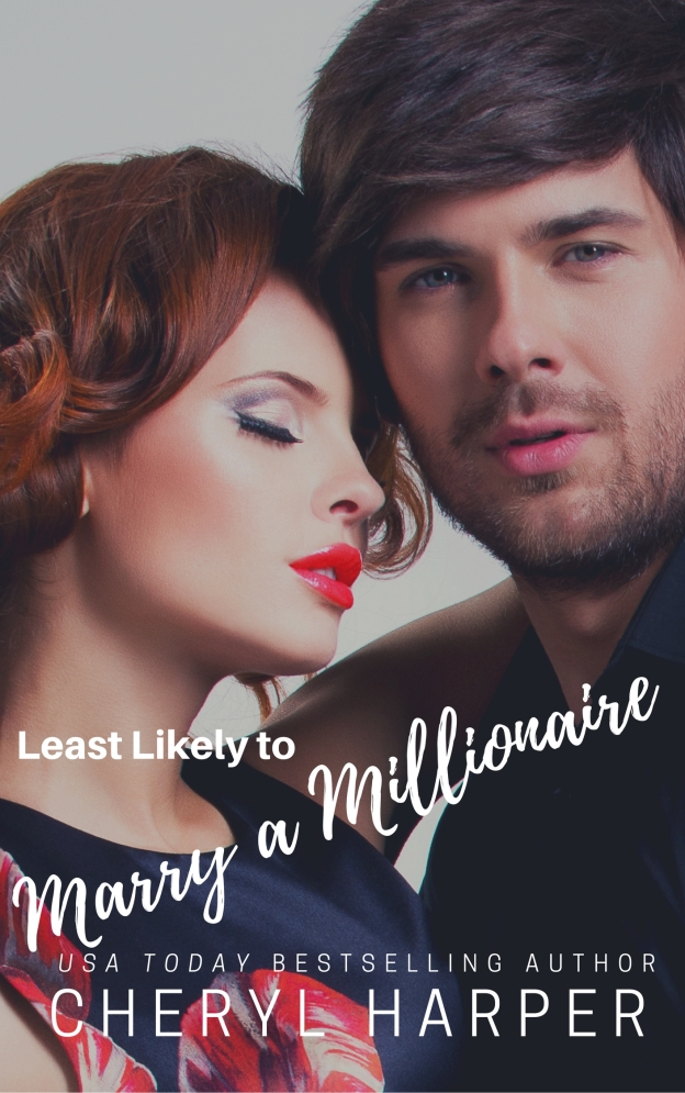 Least Likely to Marry a Millionaire